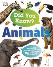 DID YOU KNOW? ANIMALS - DORLING KINDERSLEY, INC. (COR) - NEW HARDCOVER BOOK