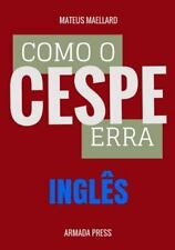 Teste-A-Prova: Como o Cespe Erra: Inglês by Mateus Maellard (2015, Paperback,...