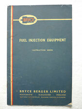 BRYCE FUEL INJECTION EQUIPMENT INSTRUCTION BOOK (FOR OIL ENGINES)