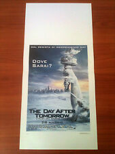 THE DAY AFTER TOMORROW locandina poster Gyllenhaal Postapocalittico 2004 Z48