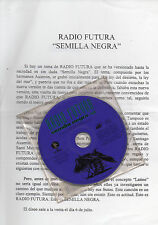"RADIO FUTURA ""SEMILLA NEGRA"" PROMO CD SINGLE+INFO SHEET / AUSERON - JUAN PERRO"