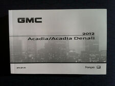 GMC ACADIA/ACADIA DENALI - 2012 - Owner's Manual - IN FRENCH - XF