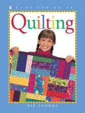Quilting (Kids Can Do It) ( Storms, Biz ) Used - VeryGood