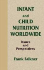Infant and Child Nutrition Worldwide: Issues and Perspectives (Telford Press)
