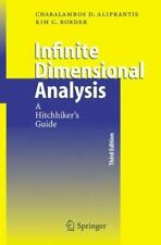 LATEST EDITION -Infinite Dimensional Analysis: A Hitchhiker's Guide (Aliprantis)