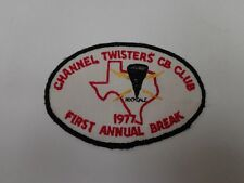 VINTAGE 1977 CHANNEL TWISTERS CB RADIO CLUB PATCH ROCKDALE TEXAS