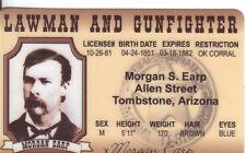 Morgan Earp GUNFIGHTER and LAWMAN OK CORRAL Tombstone Arizona AZ Drivers License