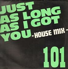 101 - Just As Long As I Got You - House Mix 1989 Speed Bel SPEED 003-12
