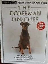 Terra-Nova Ser.: The Doberman Pinscher by Janice Biniok (2009, Hardcover)