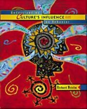 Understanding Culture's Influence on Behavior (PSY 399 Introduction to Multicult