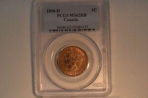 1890-H Canada Large Cent-  PCGS MS-62RB.  Tough date.