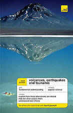Teach Yourself Volcanoes, Earthquakes and Tsunamis (TYG), Rothery, David, Used;