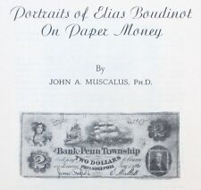 1969 Reference Book: Portraits of Elias Boudinot on Paper Money - John Muscalus
