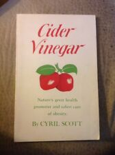 Cider Vinegar By Cyril Scott Sixth Ed. Reprinted 1969