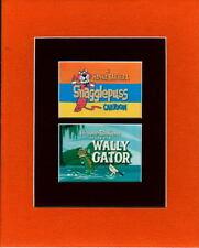 Hanna Barbera PROFESSIONALLY MATTED PRINT- SNAGGLEPUSS & WALLY GATOR