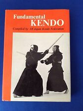 Fundamental Kendo: Compiled by All Japan Kendo Federation(Hardcover)