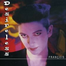 DESIRELESS - FRANCOIS  CD NEW+