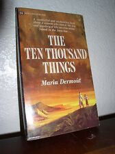 The Ten Thousand Things by Maria Dermout (Ballantine #U6086,1'st Prt.July 1967