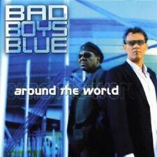 "BAD BOYS BLUE ""AROUND THE WORLD"" CD NEW"
