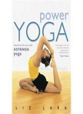 Power Yoga: Connect to the Core with Astanga Yoga,Liz Lark