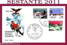 ITALIA FDC ROMA CENTENARIO SOCIETA' ALPINISTI TRIDENTINI 1972 ANNULLO MATERA A89