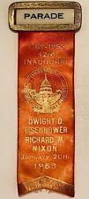 Vintage January 20 1953  EISENHOWER-NIXON INAUGURAL PARADE Badge With Red Ribbon