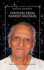 Pointers from Ramesh Balsekar by Gautam Sachdeva Signed 2008 First Ed Hardcover