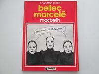 MACBETH EO1979 BE/TBE BELLEC MARCELE EDITION ORIGINALE