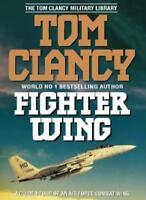 Fighter Wing: Guided Tour of an Air Force Combat Wing (The Tom Clancy Military,
