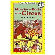 Morris and Boris at the Circus (I Can Read Book 1)