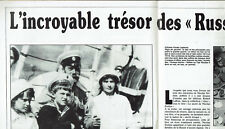 L'INCROYABLE TRESOR DES RUSSES BLANCS 7 PAGES 1992 / CLIPPING PRESS