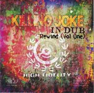 Killing Joke - In Dub Rewind (Vol. 1)  CD - NEW FOR JULY 2020 , Youth,