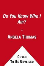 Do You Know Who I Am?: And Other Brave Questions Women Ask - LikeNew - Thomas, A