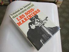 Les Sous-Mariniers......ANTIER Jean-Jacques.