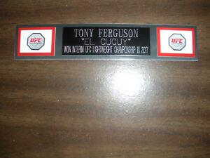 TONY FERGUSON (UFC) ENGRAVED NAMEPLATE FOR PHOTO/POSTER/GLOVES/TRUNKS