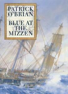 Blue at the Mizzen,Patrick O'Brian