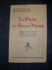 La Pêche en Haute-Vienne -1950 - brochure pecheur pisciculture