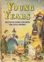 Young Years : Best Loved Stories and Poems for Little Children Agusta Baker