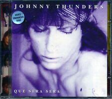 SEALED NEW CD Johnny Thunders - Que Sera Sera
