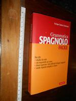 LIBRO:Grammatica spagnola facile - Santos Unamuno Enrique