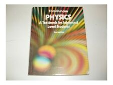 Physics: A Textbook for Advanced Level Students by Duncan, Tom Paperback Book