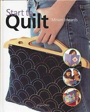 START TO QUILT ~ MIRIAM EDWARDS for preteens & teens