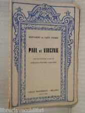 PAUL ET VIRGINIE Bernardin de Saint Pierre Adriana Panzeri Gaillard Signorelli