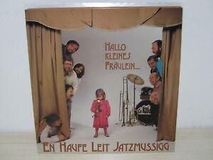 LP / En Haufe Leit Jatzmussigg – Hallo Kleines Fräulein ... / RARITÄT / 1985 /