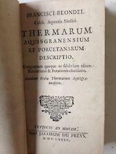 BLONDEL(Francisci).Thermarum aquisgranensium et porcetanarum descripti....1685