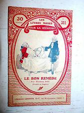 Pink books larousse eo 1922 nº 311 le bon remede