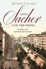 R*22.08.2016 Anna Sacher und ihr Hotel von Monika Czernin (2016, Taschenbuch)