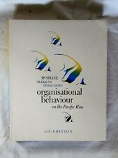 Organisational Behaviour on the Pacific Rim by McShane, Olekalns & Travaglione