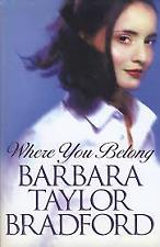 Where You Belong - Barbara Taylor Bradford - Hardcover 20% Bulk Book Discount