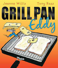 Grill Pan Eddy by Jeanne Willis (Paperback) New Book